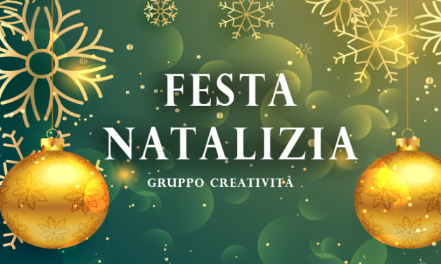 Creatività: Festa Natalizia