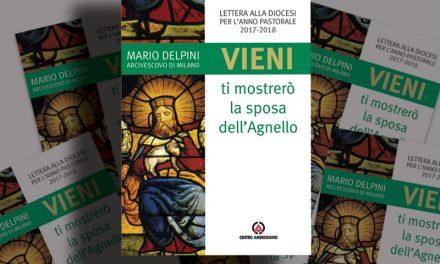 «Vieni, ti mostrerò la sposa dell'Agnello», la prima Lettera di Delpini alla Diocesi
